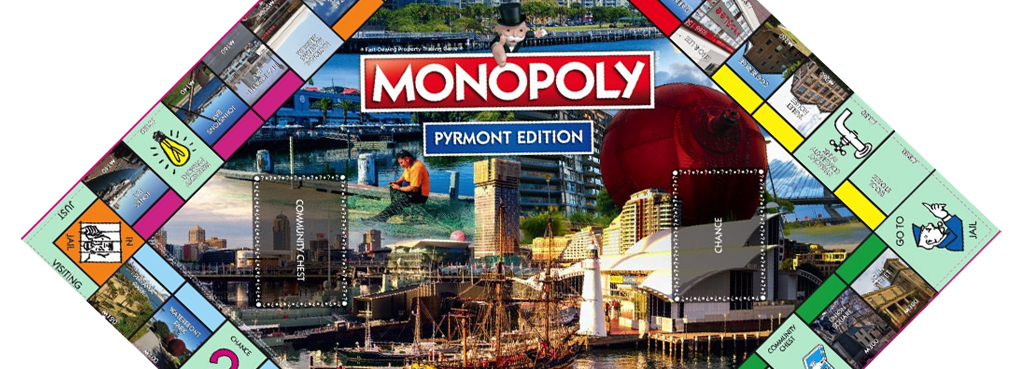 Pyrmont has been Monopolised!